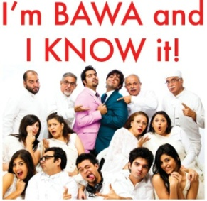 I'M BAWA and I KNOW IT