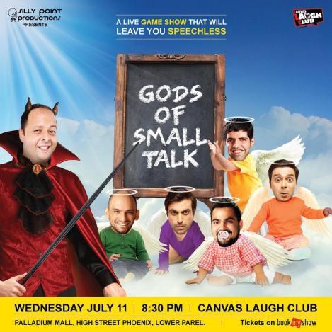 Gods of Small Talk